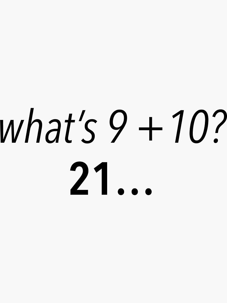 Whats 9 10 21 Vine Quote Sticker By Ayeebella Vine Quote Quote Stickers Vine Memes