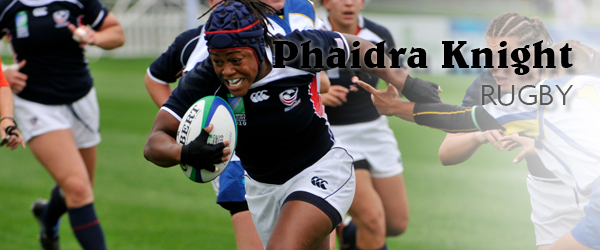 Phaidra Knight: UW- Madison alumna, US Women's National Rugby Team