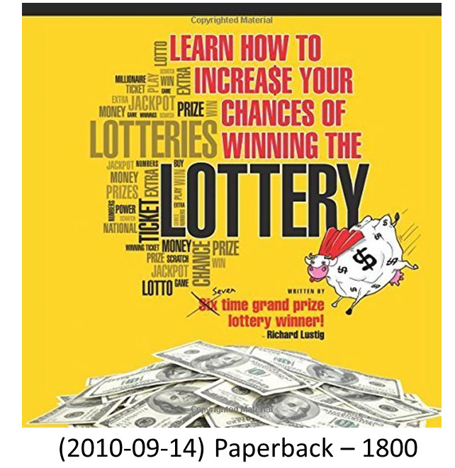Learn How To Increase Your Chances Of Winning The Lottery 2010 09 14 Paperback 1800 Richard Lustig Winning The Lottery Lottery Book Richard Lustig