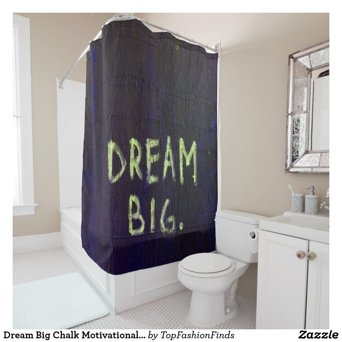 Dream Big Chalk Motivational Inspirational Shower Curtain Zazzle Com With Images Shower Curtain Dream Big Custom Shower Curtains