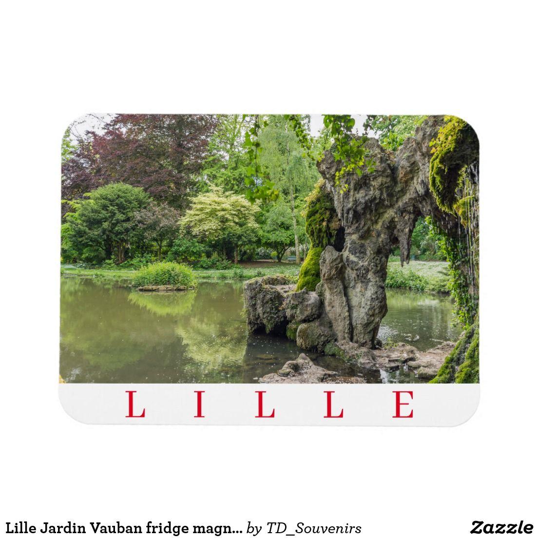 Lille Jardin Vauban Fridge Magnet Zazzle Co Uk Magnets