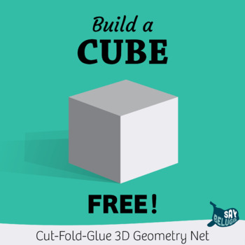 Free Build A 3d Cube Foldable Geometry Shape Net By Saybeluga Printable Shapes Cube Foldables