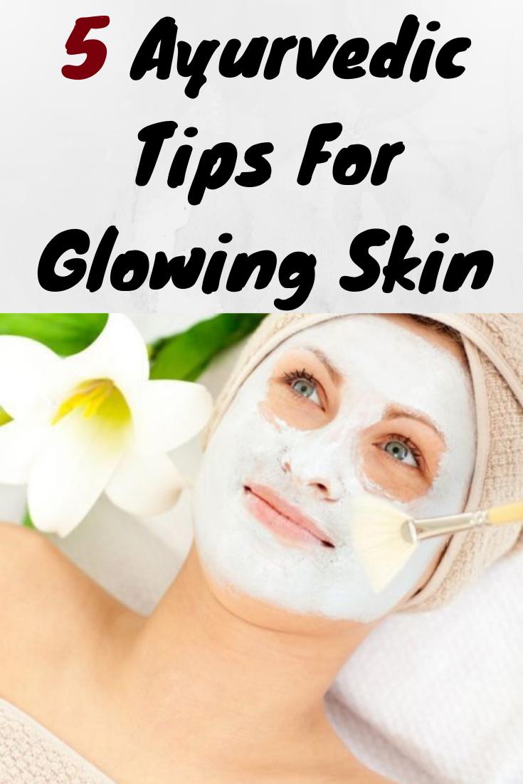 9 Ayurvedic Tips For Glowing Skin  Glowing skin, Ayurvedic, Skin