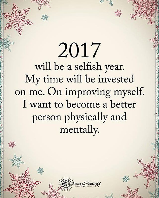 2017 Will be a selfish year. My time will be invested on ...