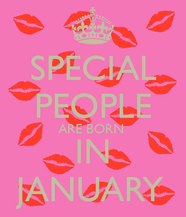 SPECIAL PEOPLE ARE BORN IN JANUARY KEEP CALM AND CARRY