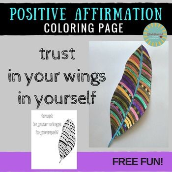 "Free Activity with this Zentangle Coloring Page featuring the positive affirmation ""Trust In Your Wings In Yourself""."