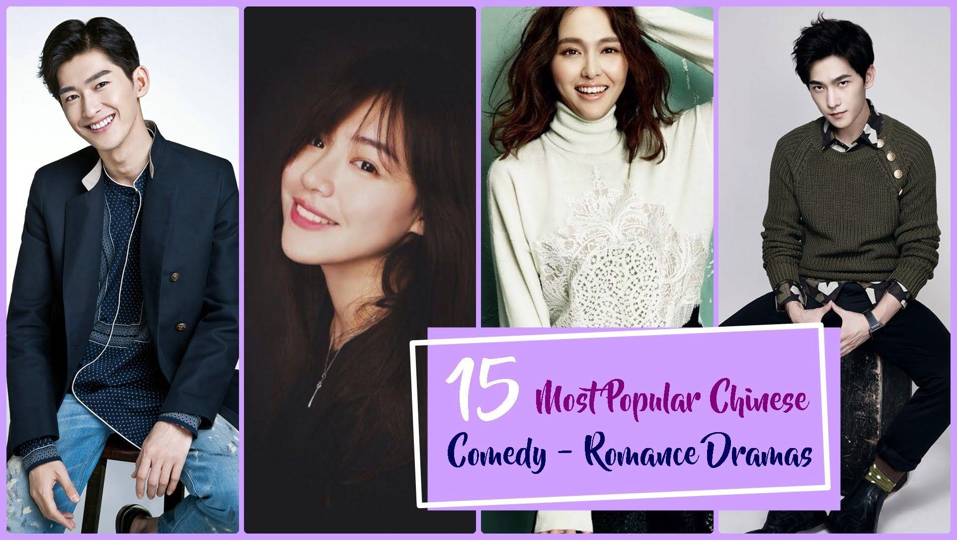 15 Most Popular Chinese Comedy - Romance Dramas | Taiwanese