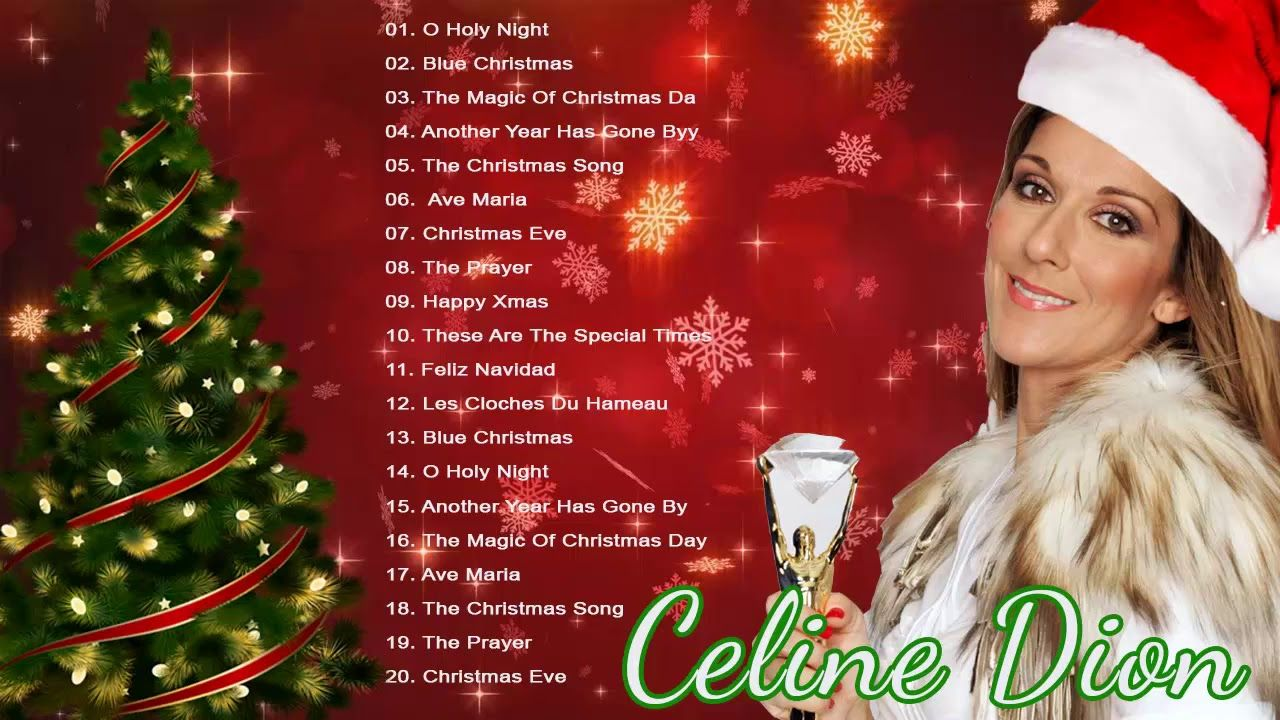 Celine Dion Best Christmas Songs Merry Christmas 2019 Merry Christ Best Christmas Songs Christmas Song Celine Dion