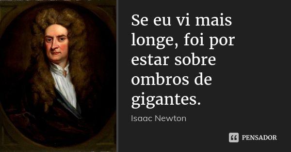 Isaac Newton Citações Sábias Frases Inspiracionais E