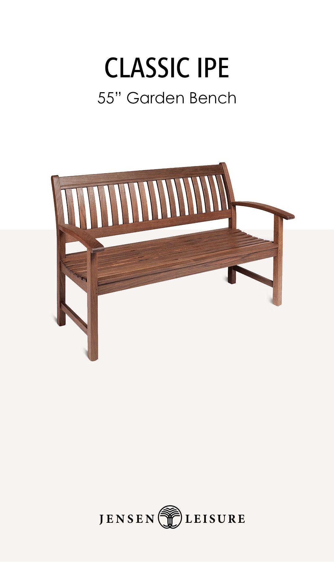 Classic Ipe Outdoor Furniture 55 Garden Bench In 2020 Outdoor Wood Furniture Garden Bench Ergonomic Seating
