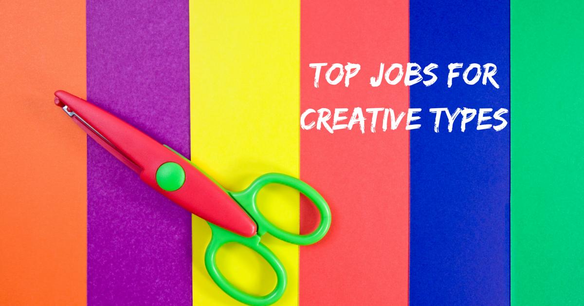 Top Jobs For Creative Types School Creative Creative Type Creative