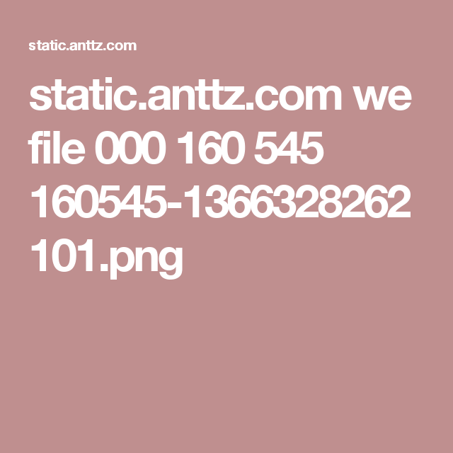 static.anttz.com we file 000 160 545 160545-1366328262101.png