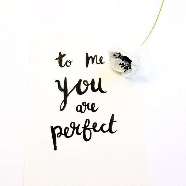 to me you are perfect | Come on, lady Wisdom ɫ | You are ...