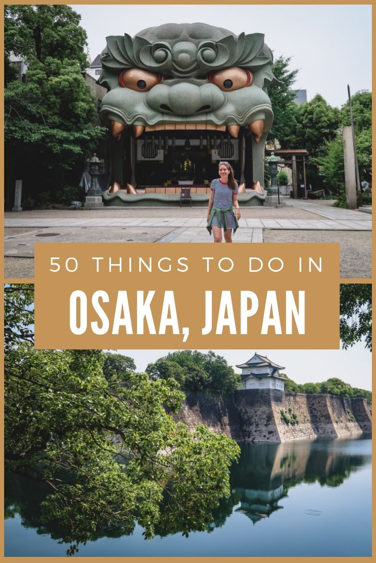 Things to do in Osaka, Japan | Travel Guide by That Backpacker