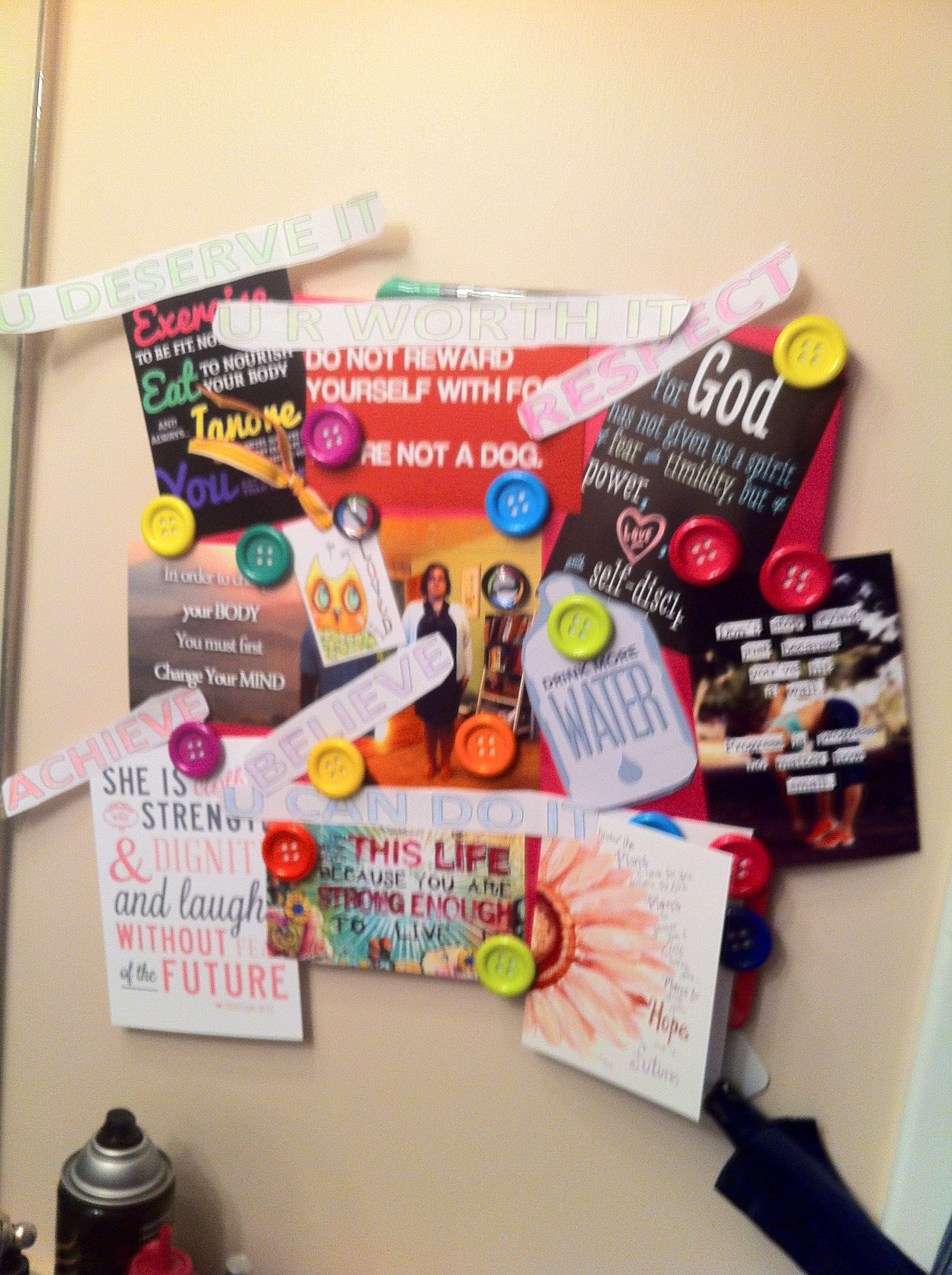 My motivation board - because I Am Worth It!!!