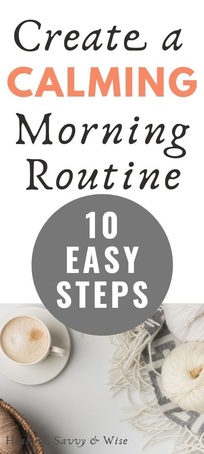 10 Healthy Practices for Your Best Morning Routine #morningroutine