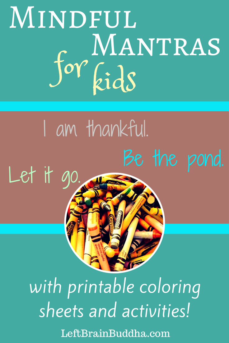 Mindful Mantras for Kids | Counseling Projects | Pinterest | Mindful ...
