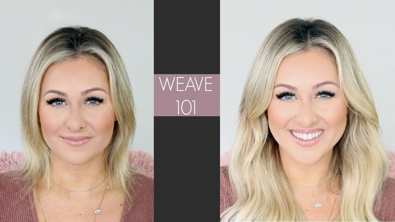 Weave 101 Best Hair Extensions Hair Videos Pinterest Hair