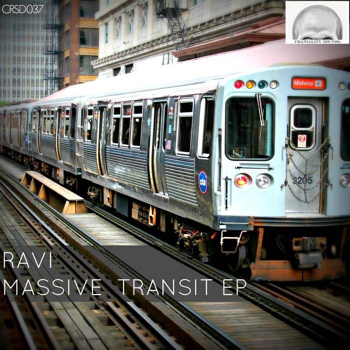 Ravi - Massive Transit EP