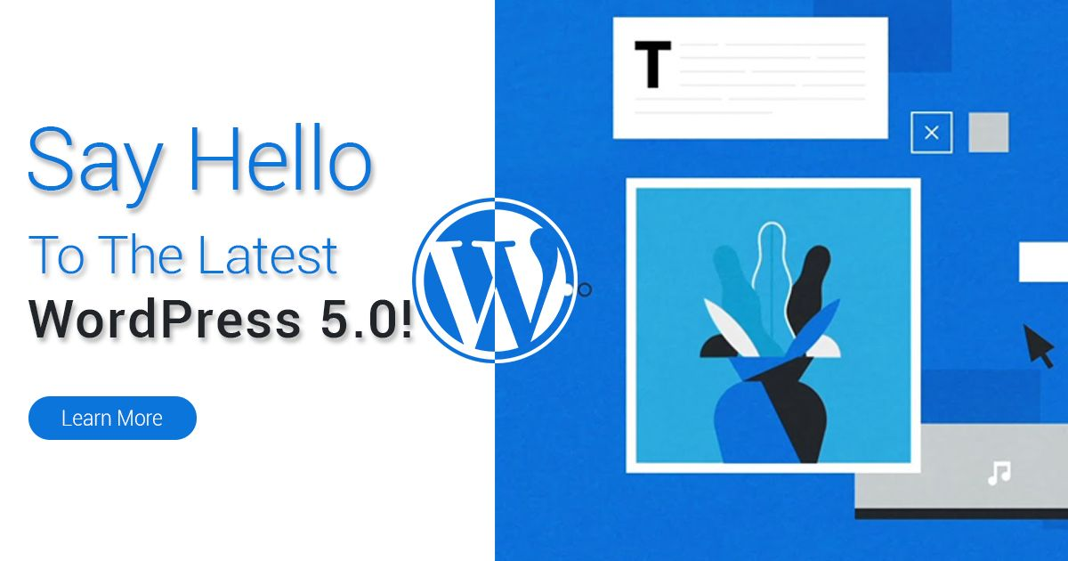 What does WordPress 5.0 Have to Offer? Wordpress 5