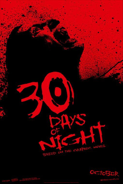 30 Days of Night (2007) 💀💀💀 Bloodthirsty vampires descend upon an