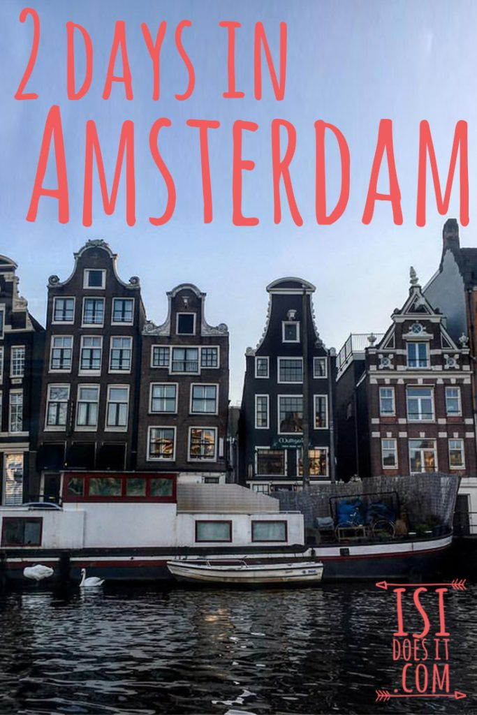 2 day itinerary of what to do in amsterdam, rent bikes, canals tours and more.