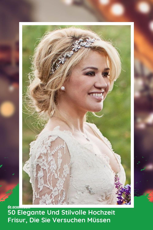 Best 50 Elegante Und Stilvolle Hochzeit Frisur Die Sie Versuchen Mussen Hochzeitsfrisuren Elegante Hochzeit Frisuren Brautfrisur