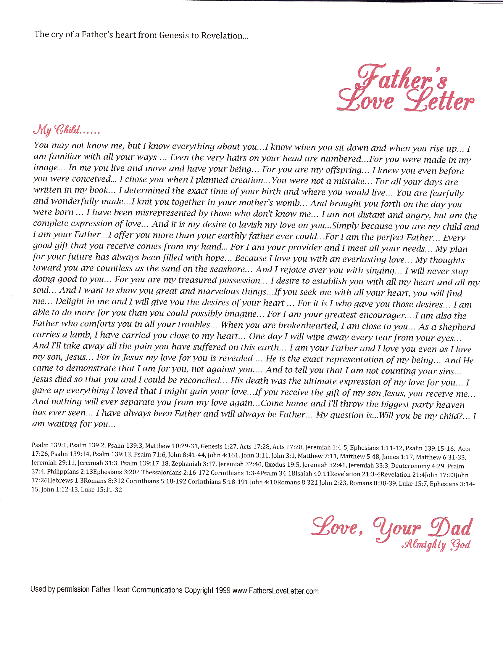 this is a compilation of scriptures put together by barry adams he calls it a fathers love letter it brings me to my knees love this