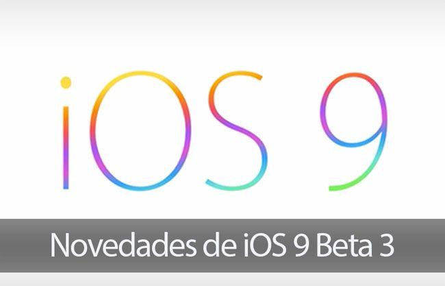 Esta tarde Apple ha liberado iOS 9 Beta 3 y ahora que han pasado algunas horas ya conocemos algunas de las novedades que incluye esta nueva versión de lo que será el próximo sistema operativo …