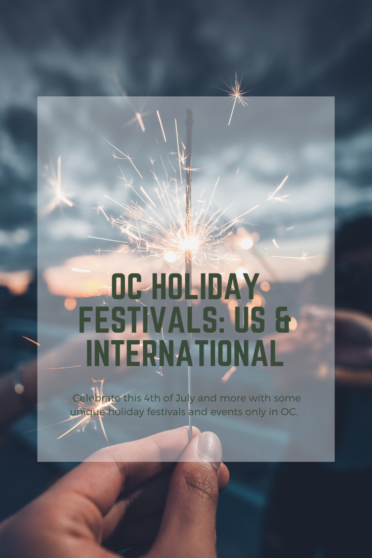 Orange County Christmas Events 2020 OC Holiday Festivals & Events: US Holidays and International in