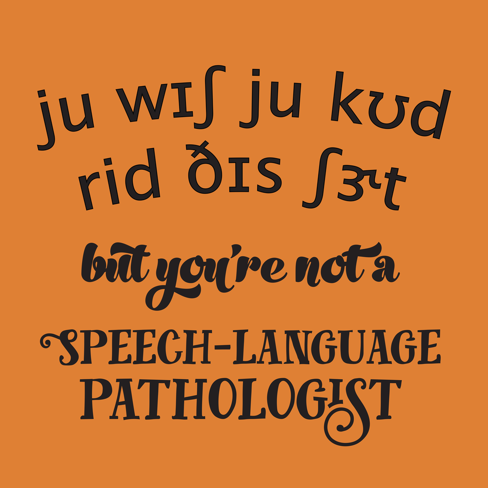 Speech Therapy Quotes New You Know You're A Speech Pathology Major When Speech