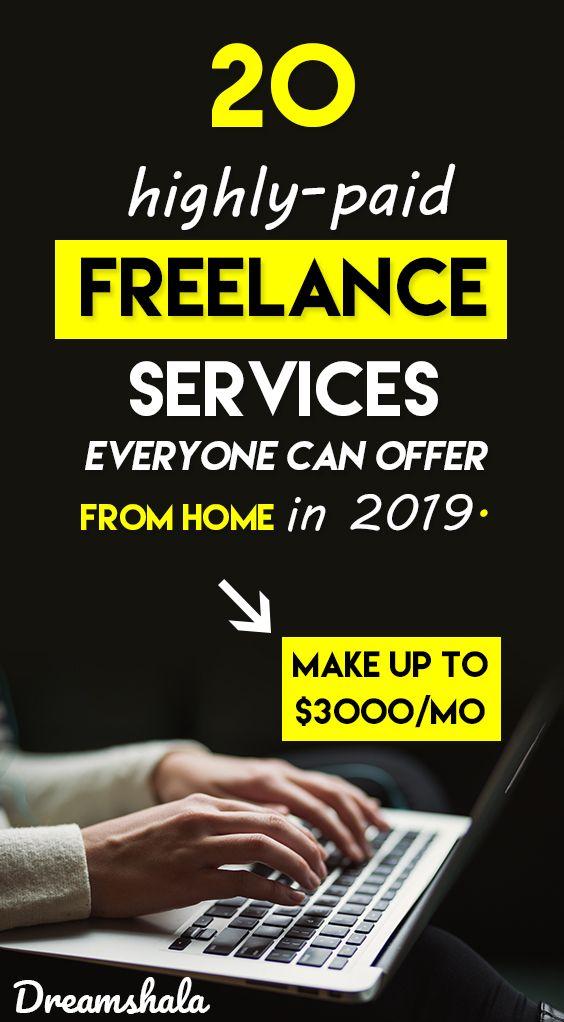"""20 hochbezahlte freiberufliche Dienstleistungen, die jeder von zu Hause aus anbieten kann, im Jahr 2019.   – Best Of """"Dreamshala"""" – Make Money Online"""