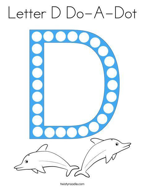 Letter D Do-A-Dot Coloring Page - Twisty Noodle | Do a dot ...