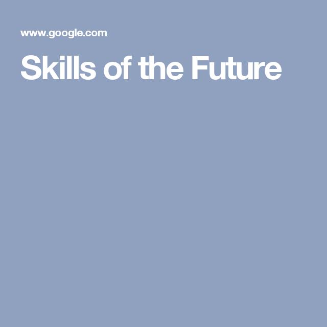 Skills of the Future
