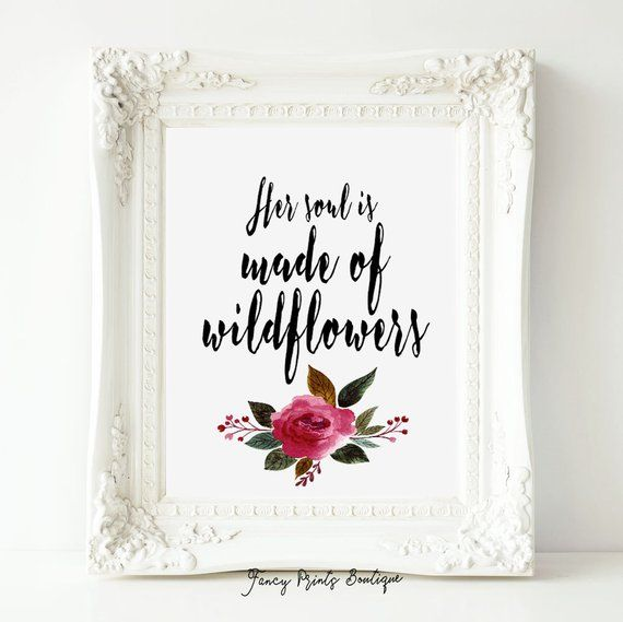 Wildflower Quotes printable art Inspirational quote print, Wildflower art print, Her  Wildflower Quotes