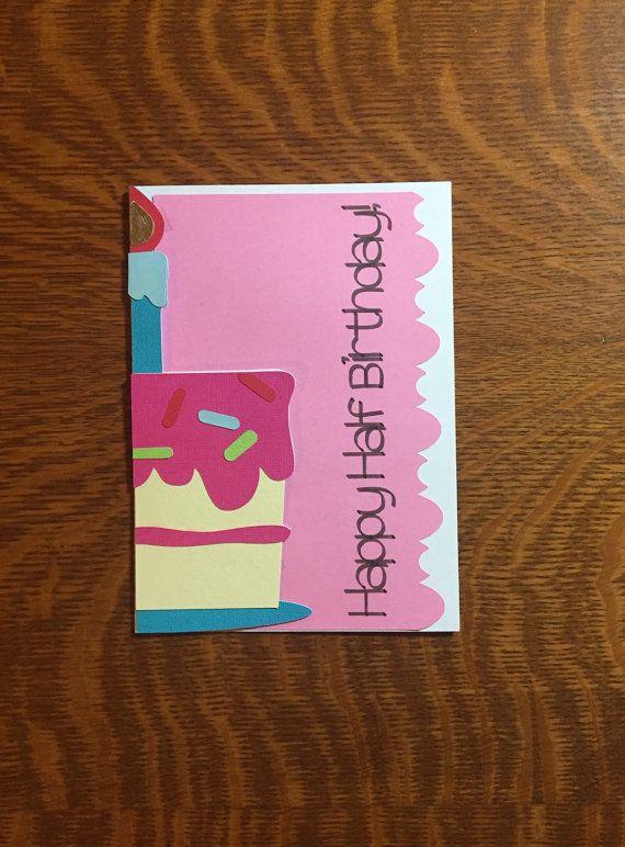 happy half birthday greeting card cake any by thedarkorchid