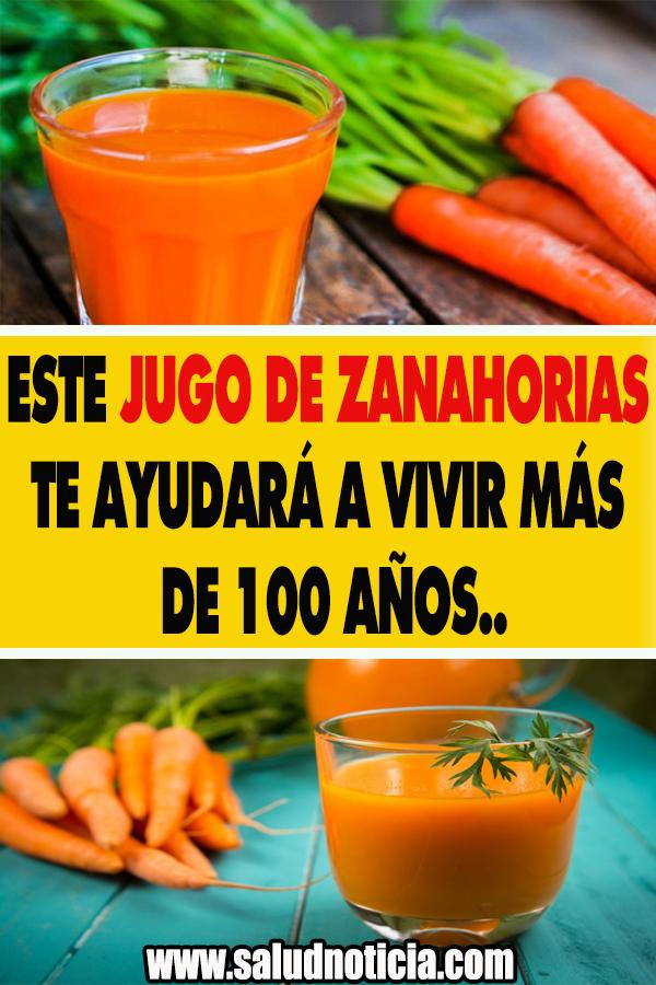 Este Jugo De Zanahorias Te Ayudara A Vivir Mas De 100 Anos Food Health Healthy Eating