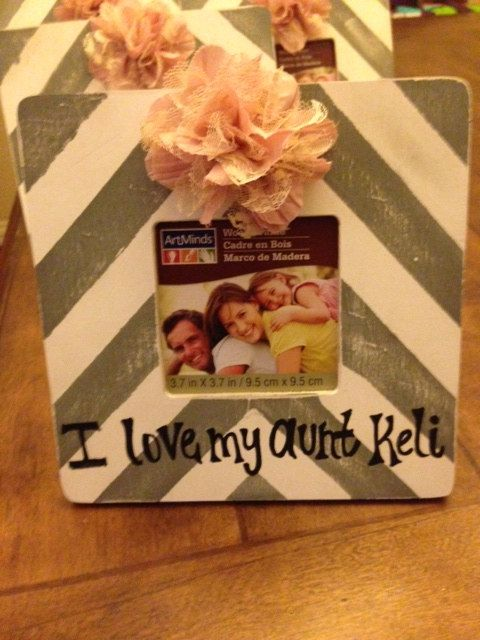 I Love My Aunt Picture Frame Baby Pinterest Aunt And Babies