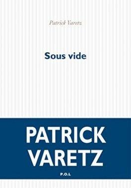 Decouvrez Sous Vide De Patrick Varetz Sur Booknode La Communaute Du Livre Conte De Fee Auteurs Livre