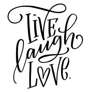 Download Live laugh love | Live laugh love, Silhouette design ...