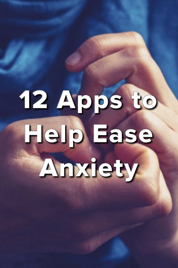 12 apps to help ease anxiety … | pinteres…
