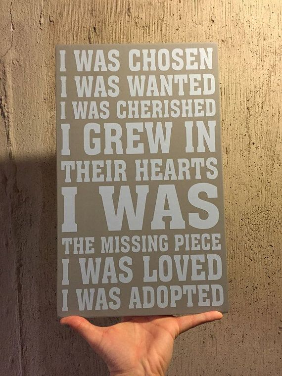 adoption sign I was wanted cherished missing by ...
