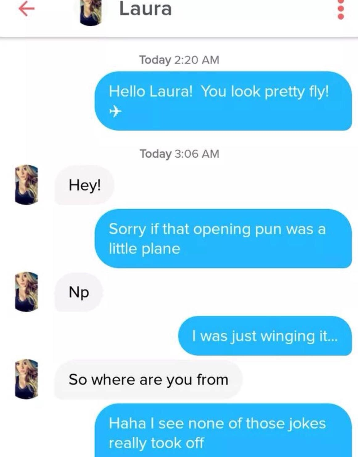 That Flew Right Over Your Head Pick Up Lines Cheesy Pick Up