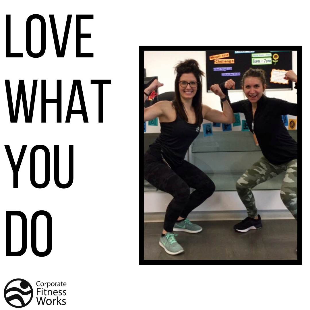 Love what you do, do what you love! Join our team  #teamcfw #cfw #corporatefitnessworks #fitness #lo...