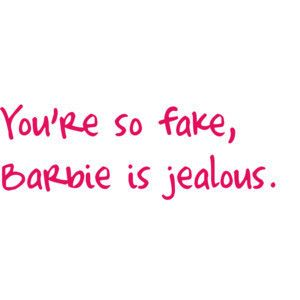 #funny #rude #funnyquotes #barbie #makeup  #PinQuotes #quote #nofilter @PinQuotes