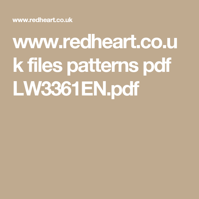 www.redheart.co.uk files patterns pdf LW3361EN.pdf