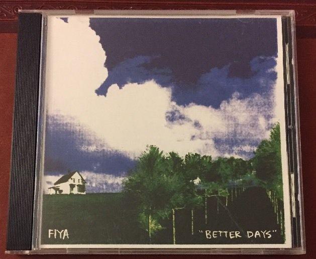 Better Days by Fiya (CD, May-2005)