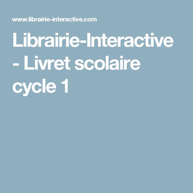 Librairie-Interactive - Livret scolaire cycle 1