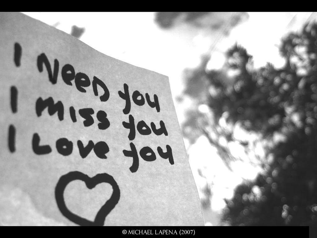 I Need You And I Miss You Lyrics