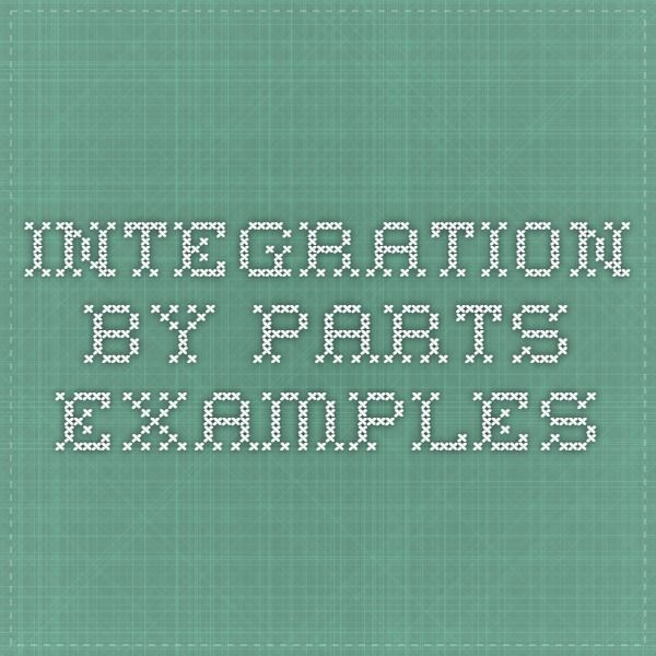 Integration By Parts Examples Math Pinterest Maths